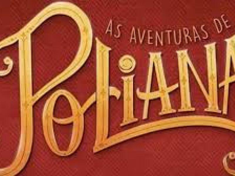 """Resumo da novela """"As Aventuras de Poliana"""": capítulos de 24 a 29 de Fevereiro"""