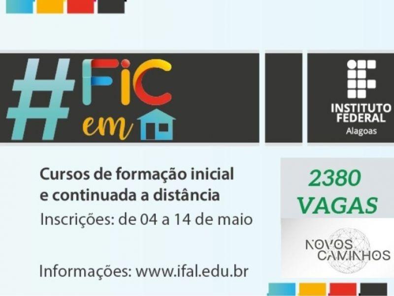Inscrições abertas para 2.380 vagas em cursos a distância do Instituto Federal de Alagoas