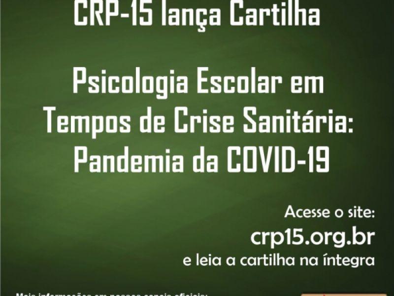 """CRP-15 lança cartilha sobre """"Psicologia Escolar em Tempos de Crise Sanitária"""