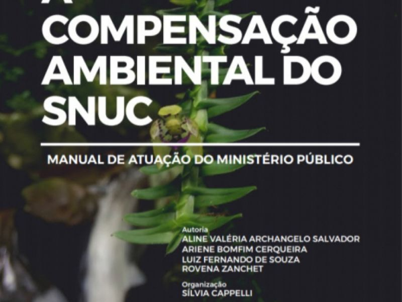 Verbas de compensação ambiental podem favorecer Unidades de Conservação em Alagoas