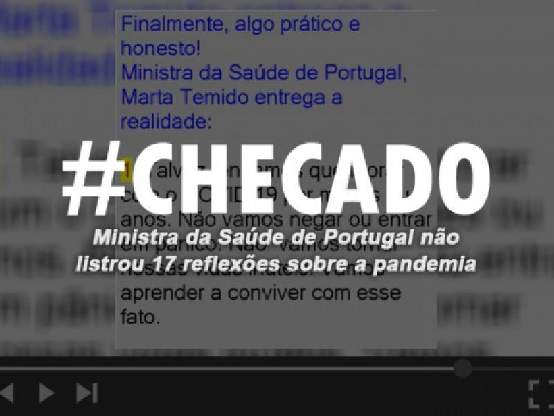 Ministra da Saúde de Portugal não listou 17 reflexões sobre a pandemia