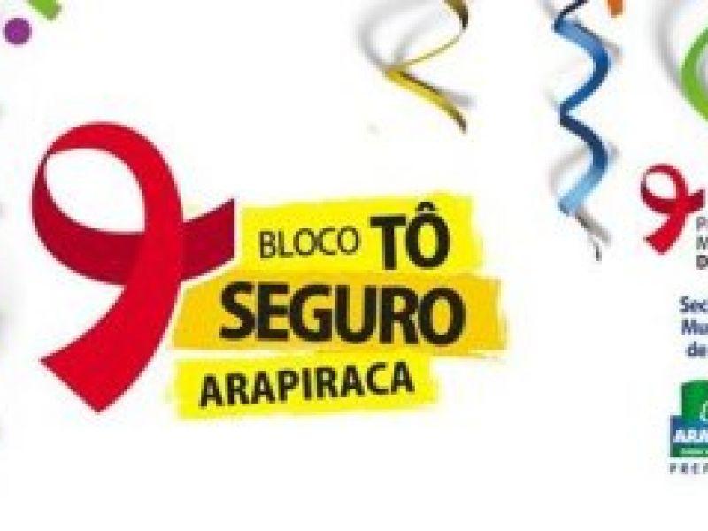 Bloco Tô Seguro desfila neste sábado em Arapiraca